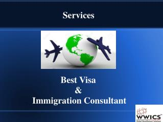 Best Visa & Immigration Consultant