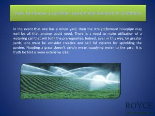 How to choose a sprinkler system like Rainbird in Guildford