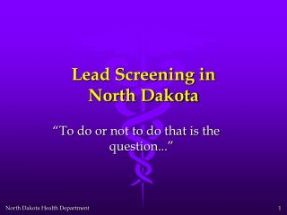 Lead Screening in North Dakota