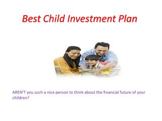 Best Child Investment Plan
