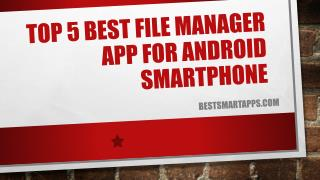 Top 5 Best File Manager App for Android Smartphone
