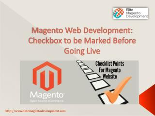Magento Web Development: Checkbox to be Marked Before Going Live