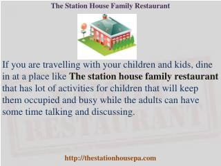 The Station House Family Restaurant - Restaurant Pocono PA