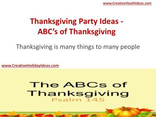 Thanksgiving Party Ideas - ABC's of Thanksgiving