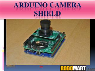 Arduino Camera Shield by Robomart