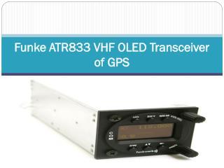 Funke ATR833 VHF OLED Transceiver of GPS