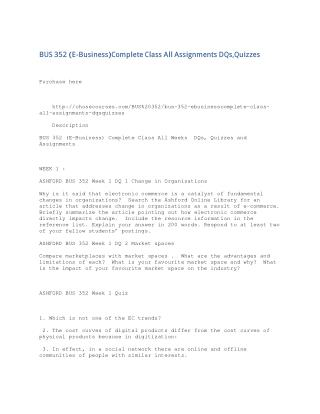 BUS 352 (E-Business)Complete Class All Assignments DQs,Quizzes