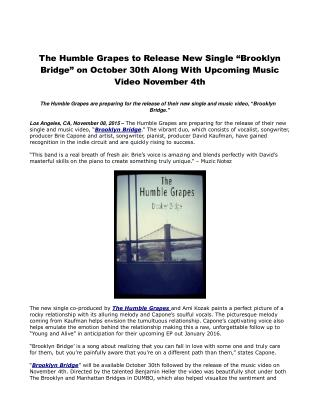 "The Humble Grapes to Release New Single ""Brooklyn Bridge"" on October 30th Along With Upcoming Music Video November 4th"