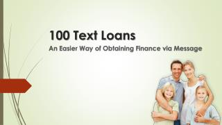 100 Text Loans an Easier Way of Obtaining Finance via Message
