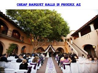 CHEAP BANQUET HALLS IN PHOENIX AZ