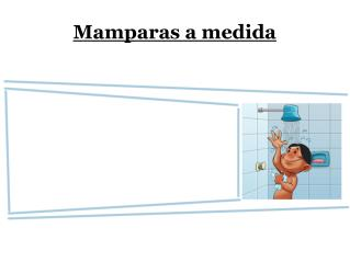 Mamparas a medida