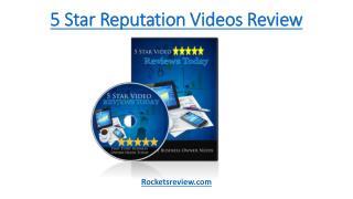 5 Star Reputation Videos Review