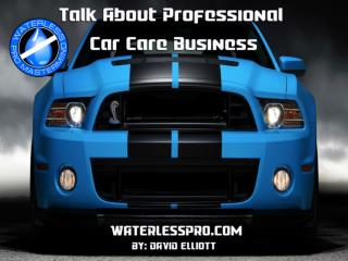 Waterlesspro a Community of Like-Minded Car Care Professionals