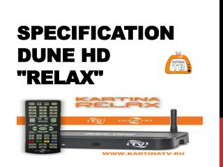 Specification DUNE HD RELAX