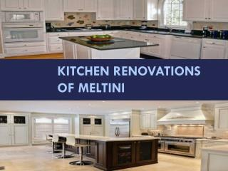 Kitchen Renovations of meltini