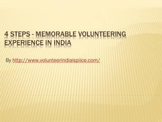 4 Steps - Memorable Volunteering Experience in India