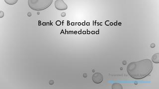 Bank Of Baroda Ifsc Code Ahmedabad