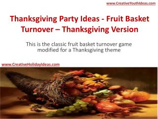 Thanksgiving Party Ideas - Fruit Basket Turnover – Thanksgiving Version