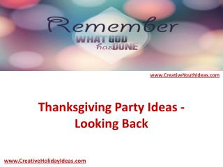 Thanksgiving Party Ideas - Looking Back