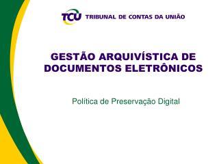 GEST O ARQUIV STICA DE DOCUMENTOS ELETR NICOS