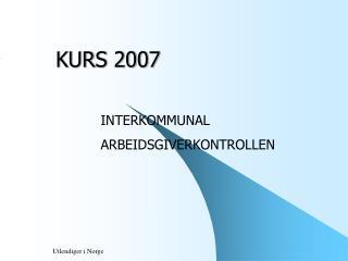 KURS 2007