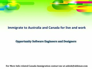Software Engineers and Designers immigrate to Australia and Canada for live and work