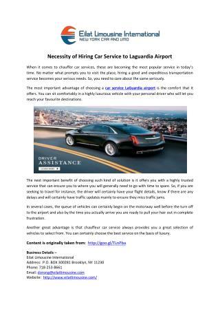 Necessity of Hiring Car Service to Laguardia Airport