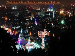Wedding halls in Chennai near Kodambakkam