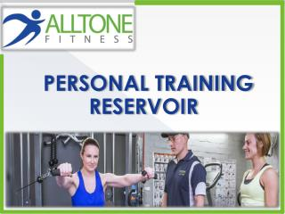 PERSONAL TRAINING RESERVOIR
