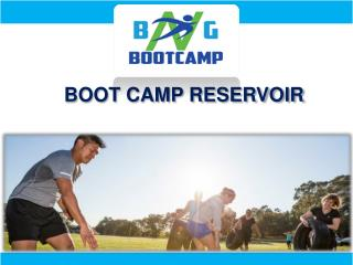 Boot camp reservoir