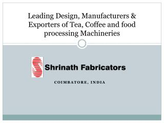 Tea Processing Plant Manufacturer