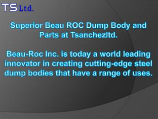Superior Beau ROC Dump Body and Parts