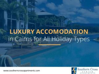 Find the Best and Luxury Holiday Resorts in Cairns
