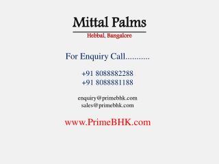 Mittal Palms, Yelahanka, Bangalore