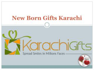 New Born Gifts Karachi