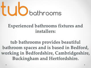 Bathrooms Services in Bedford and Milton Keynes
