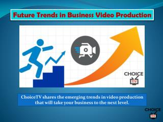Future Trends in Business Video Production
