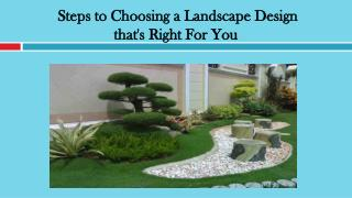 Steps to Choosing a Landscape Design that's Right For You