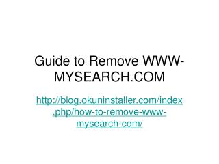 Guide to Remove WWW-MYSEARCH.COM