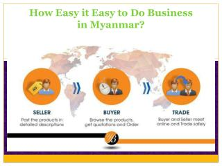 How Easy it Easy to Do Business in Myanmar?