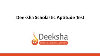 Deeksha scholastic Aptitude Test (DSAT)