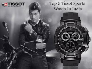 Top 5 Tissot Sports Watch In India