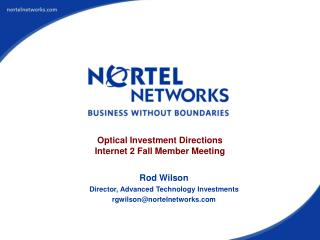 Optical Investment Directions Internet 2 Fall Member Meeting