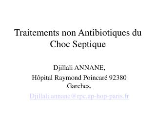 Traitements non Antibiotiques du Choc Septique