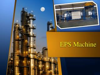 How to Make No Mistake while Buying EPS Machine
