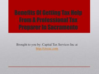 Benefits Of Getting Tax Help From A Professional Tax Preparer In Sacramento