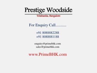 Prestige Woodside, Yelahanka, Bangalore