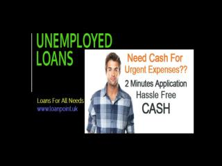 Short Term Loans For Unemployed with Quick Approvals