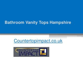Bathroom Vanity Tops - Countertopimpact.co.uk