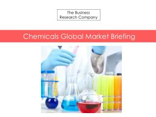 CHEMICALS GLOBAL MARKET BRIEFING 2015
